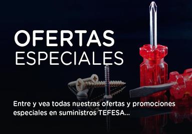 Ofertas Especiales Suministros TE.FE., S.A.